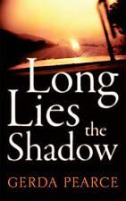 Gerda Pearce Long Lies the Shadow Very Good Book