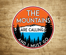 """3"""" The Mountains Are Calling Vinyl Sticker Decal National Park Forest"""