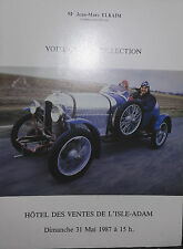 1987 CATALOGUE DE VENTE ILLUSTRE L 'ISLE-ADAM VOITURES DE COLLECTION