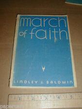 March of Faith Lindley Baldwin 1944 Liberia Africa Samuel Kaboo Morris Taylor Uv