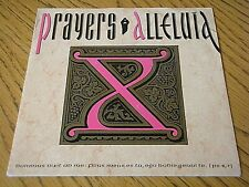 "PRAYERS - ALLELUIA  7"" VINYL PS"
