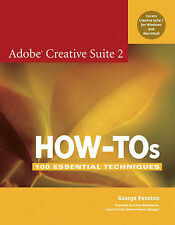 USED (VG) Adobe Creative Suite 2 How-Tos: 100 Essential Techniques by George Pen