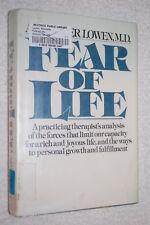 Fear of Life by Alexander Lowen (1981, Paperback)
