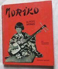 Noriko, la petite japonaise par Dominique Darbois – 1961