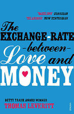 The Exchange-rate Between Love and Money, Leveritt, Thomas