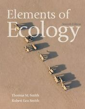 Elements of Ecology by Thomas M. Smith and Robert Leo Smith (2008, Paperback)