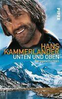 Unten und oben: Berggeschichten von Kammerlander, Hans, ... | Buch | Zustand gut