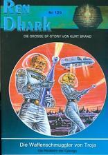 Ren Dhark 129 - Die Waffenschmuggler von Troja / Kurt Brand / Martin Kay