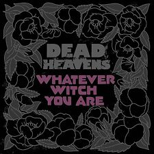 DEAD HEAVENS - WHATEVER WITCH YOU ARE  VINYL LP NEU