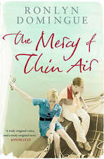 The Mercy of Thin Air by Ronlyn Domingue (Paperback) New Book
