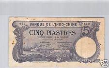 BANK- DES'INDOCHINA SAIGON 5 PIASTER 13 FEBRUAR 1920 B.207 NR. 045 PICK 40