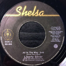 """LIBERTY SILVER """" ALL IN THE WAY """" / """" SOMEWHERE INSIDE YOUR LOVE NEW 7"""" SOUL"""