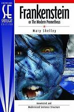 Frankenstein - Spotlight Edition by Mary Shelly