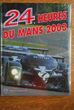 24H DU MANS 2003 LIVRE OFFICIEL ANNUEL ACO LE MANS YEARBOOK