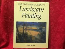 The Beginner's Guide To Landscape Painting by Kimm Stevens HC Book 1994