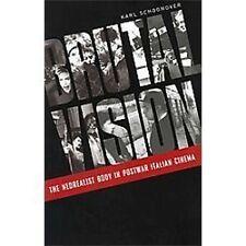 Brutal Vision: The Neorealist Body in Postwar Italian Cinema (Paperback or Softb