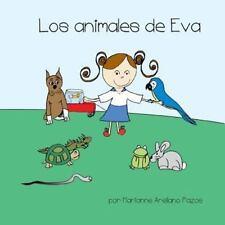 Los animales de Eva: A Children's Story in Spanish Spanish Edition