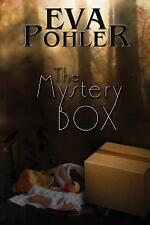 The Mystery Box: By Eva Pohler