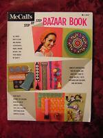 RARE 1969 McCALLS Step by Step Bazaar Book Crafts