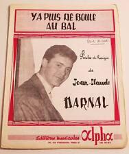Partition sheet music JEAN-CLAUDE DARNAL : Y a Plus de Boule au Bal * 60's