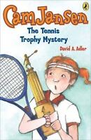 Cam Jansen: The Tennis Trophy Mystery #23: By David A. Adler
