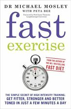 Fast Exercise,Michael Mosley