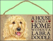 "Labradoodle Blond 10""x5"" A House is not a Home Without a...Dog Sign"
