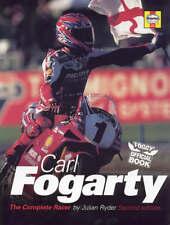 Carl Fogarty: The Complete Racer-Julian Ryder