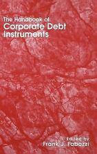 Frank J. Fabozzi: The Handbook of Corporate Debt Instruments 35 (1998,...