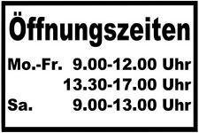 Aufkleber Schild Öffnungszeiten, Geschäftszeiten, Schaufenster 30X20cm