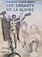 1933, NAPOLEON EMPIRE, Les Errants de la Gloire, par Princesse L. MURAT - 4932