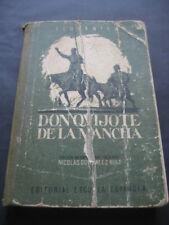DON QUIJOTE DE LA MANCHA. ED. ESCUELA ESPAÑOLA 1963. ILUSTRACIONES ROSADO RIVAS