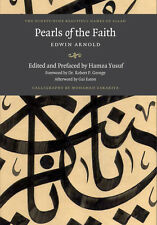 Pearls of the faith By Sir Edwin Arnold, edited & prefaced by hamza yusuf