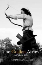 The Golden Arrow and Other Tales (Paperback or Softback)