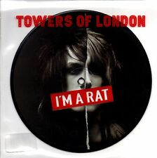 "TOWERS OF LONDON - I'M A RAT - 7"" PICTURE DISC - MINT"