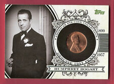 HUMPHREY BOGART 2011 TOPPS AMERICAN PIE COIN RELIC 1957 COPPER WHEAT PENNEY #d25
