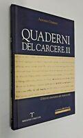 Quadeni del carcere 11 / Antonio Gramsci / Treccani