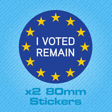 I Voted Remain - Stay In EU Car Bumper Vinyl Decal Brexit Sticker 80mm x 80mm