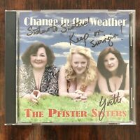 x2 CDs The Pfister Sisters - Puttin' It on / Change In The Weather (autographed)