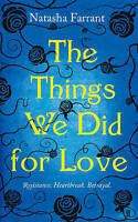 Farrant, Natasha, The Things We Did for Love, Very Good Book