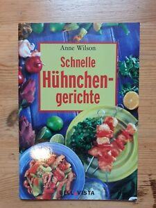 """"""" Schnelle Hühnchengerichte """", Anne Wilson, 62 Seiten, guter Zustand 🐔"""