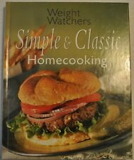 Weight Watchers Simple and Classic Homecooking (2000, Hardcover)