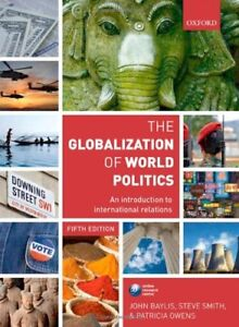 The Globalization of World Politics: An Introduction to Interna .9780199569090