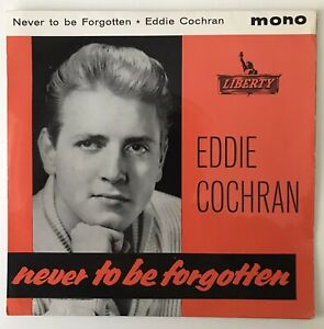 "EDDIE COCHRAN EP - 1962 - ""NEVER TO BE FORGOTTEN"" - Liberty - LEP2052 - *EX/EX*"