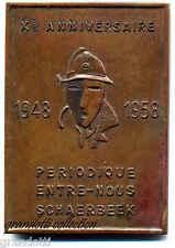 PERIODIQUE ENTRE NOUS SCHAERBEEK PLAQUE 1958 X ANNIVERSARIO