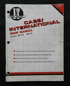 "CASE IH INTERNATIONAL ""1896 & 2096"" TRACTOR I & T MANUAL GOOD SHAPE"