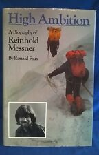 REINHOLD MESSNER HIGH AMBITION MOUNTAINEERING BOOK