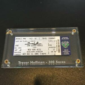Rare Trevor Hoffman Signed 300th Save Ticket August 15, 2001 With JSA COA
