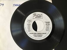 Rare PROMO  45 Theo Vaness - THANK GOD THERE'S MUSIC  Prelude  NM