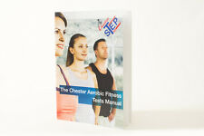 Chester Aerobic Tests Resource Manual (Chester Step Test)